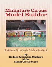 Miniature Circus Model Builder