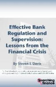 Effective Bank Regulation and Supervision