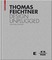 Thomas Feichtner Design Unplugged