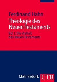 Theologie des Neuen Testaments 1/2. 2 Baende