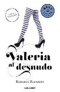 Valeria Al Desnudo / Valeria Naked