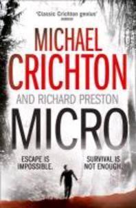 Micro. Michael Crichton and Richard Preston