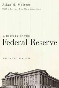 A History of the Federal Reserve, Volume 1