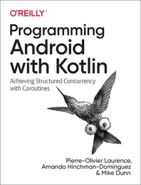 Programming Android with Kotlin