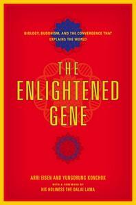 The Enlightened Gene