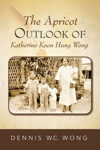 The Apricot Outlook of Katherine Koon Hung Wong
