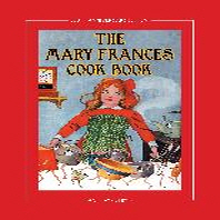 The Mary Frances Cook Book 100th Anniversary Edition