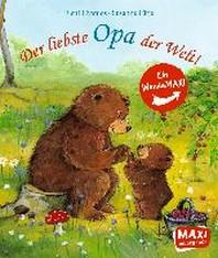 Der liebste Opa der Welt! / Die liebste Oma der Welt!