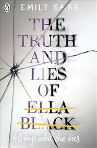 Truth And Lies Of Ella Black, The