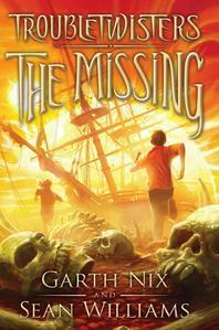 The Missing (Troubletwisters #4), 4