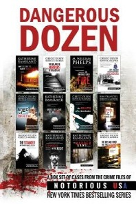 Dangerous Dozen (Notorious USA True Crime Box Set)