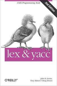 Lex and Yacc