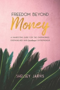 Freedom Beyond Money