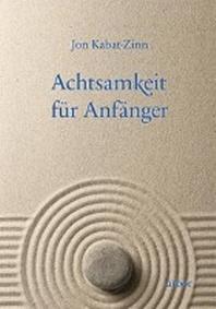 Achtsamkeit fuer Anfaenger/m. CD