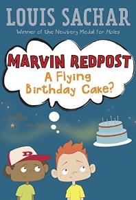 Marvin Redpost #6 : Flying Birthday Cake?