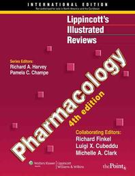 Lippincott's Illustrated Reviews Pharmacology 4/E