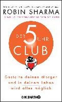 Der 5-Uhr-Club