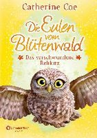Die Eulen vom Bluetenwald, Band 03