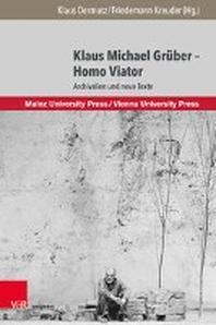 Klaus Michael Gruber - Homo Viator
