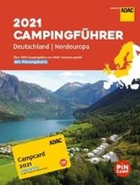 ADAC Campingfuehrer Deutschland/Nordeuropa 2021