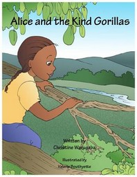 Alice and the Kind Gorillas