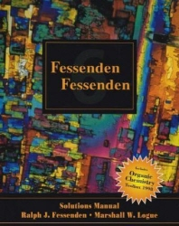 Solutions Manual for Fessenden and Fessenden's Organic Chemistry