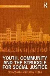 Youth, Community and the Struggle for Social Justice