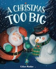 A Christmas Too Big