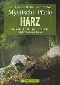 Mystische Pfade im Harz