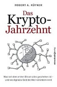 Das Krypto-Jahrzehnt