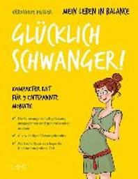 Mein Leben in Balance - Gluecklich schwanger!