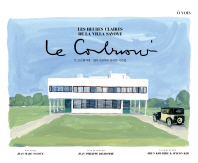 르 코르뷔지에: 빌라 사보아의 찬란한 시간들