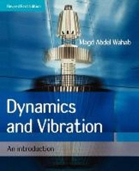 Dynamics And Vibration - An Introduction