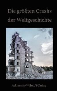 Die groessten Crashs der Weltgeschichte