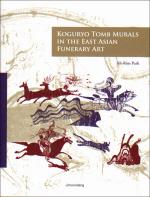 Koguryo Tomb Murals in the East Asian Funerary Art