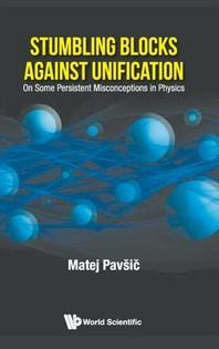 Stumbling Blocks Against Unification