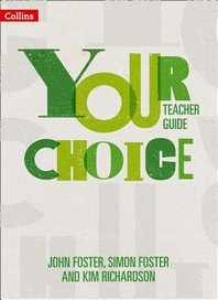 Your Choice - Your Choice Teacher Guide