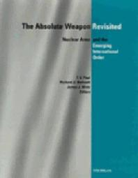 The Absolute Weapon Revisited