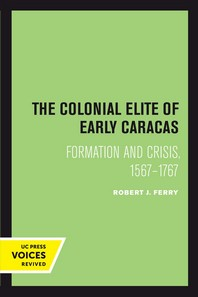 The Colonial Elite of Early Caracas