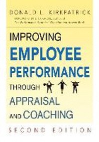 Improving Employee Performance Through Appraisal and Coaching