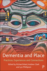 Dementia and Place