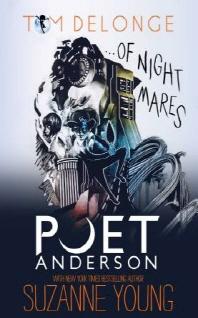 Poet Anderson ...of Nightmares, Volume 1