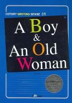 A Boy & An Old Woman