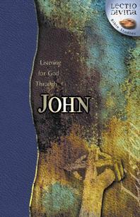 Listening for God Through John