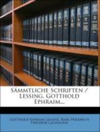 S Mmtliche Schriften / Lessing, Gotthold Ephraim...