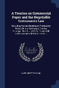 A Treatise on Commercial Paper and the Negotiable Instruments Law