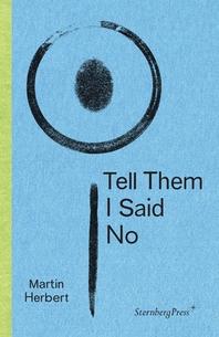 Tell Them I Said No