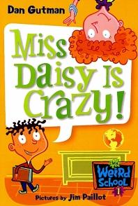 My Weird School #01 : Miss Daisy Is Crazy!