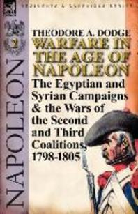 Warfare in the Age of Napoleon-Volume 2