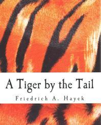 A Tiger by the Tail (Large Print Edition)